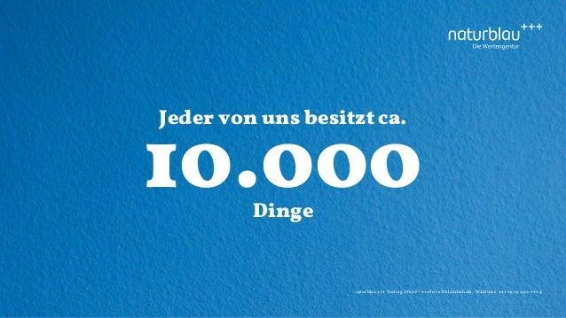 """naturblau +++ Vortrag """"Werte"""" +++Freie Waldorfschule - Wahlwies +++ 26.10.2016 +++ 4 Jeder von uns besitzt ca. 10.000Dinge"""