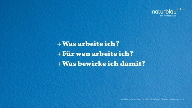 """naturblau +++ Vortrag """"Werte"""" +++Freie Waldorfschule - Wahlwies +++ 26.10.2016 +++ 6 +Was arbeite ich? +Für wen arbeite ic..."""