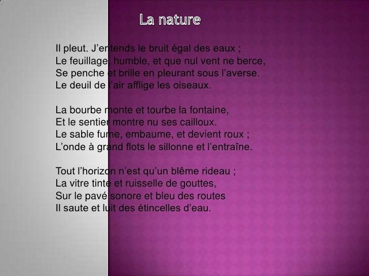 La nature<br />Il pleut. J'entends le bruit égal des eaux ;Le feuillage, humble, et que nul vent ne berce,Se penche et bri...