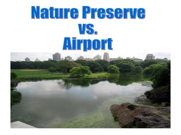 Nature Preserve vs. Airport