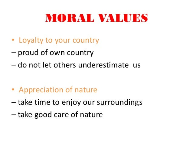 some moral values of life