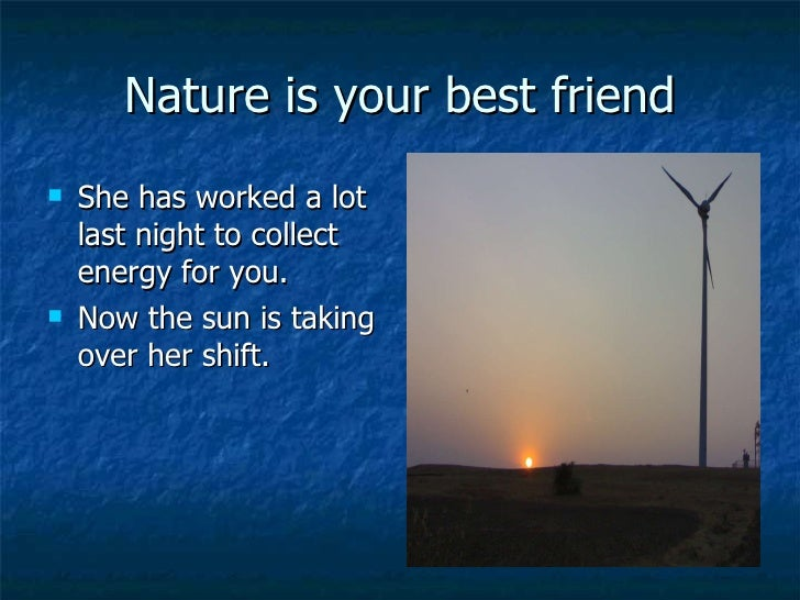 """nature is our friend """" nature is our kindest friend and best critic in experimental science if we only allow her intimations to fall unbiased on our minds — michael faraday 7 wallpapers."""