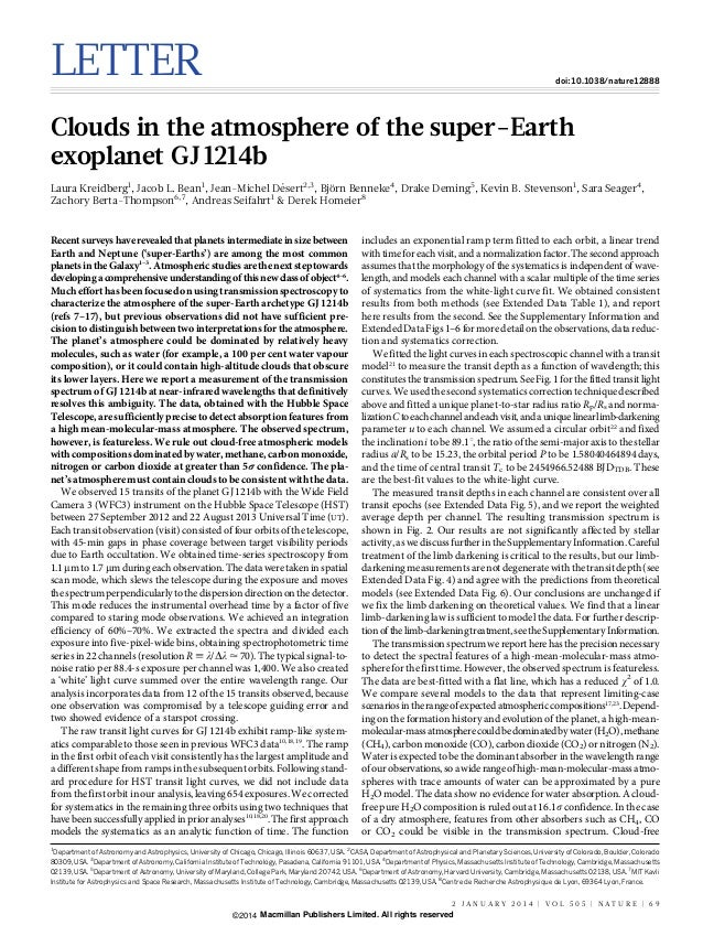LETTER  doi:10.1038/nature12888  Clouds in the atmosphere of the super-Earth exoplanet GJ 1214b ´ ¨ Laura Kreidberg1, Jaco...