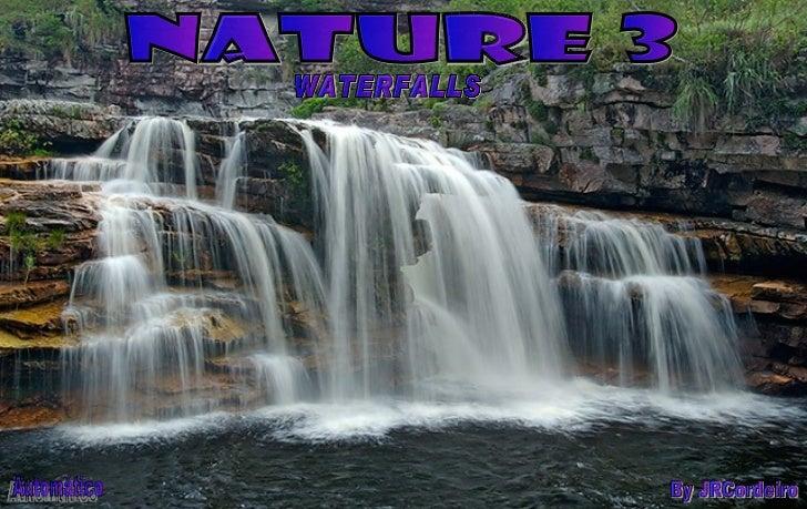 nature 3 WATERFALLS By JRCordeiro Automático