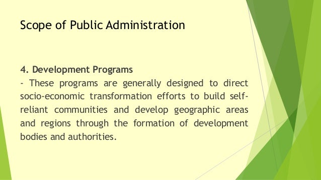 scope of public administration Mumimabastolawordpresscom 1 development of public administration as an academic discipline -as an activity of government, public administration is.