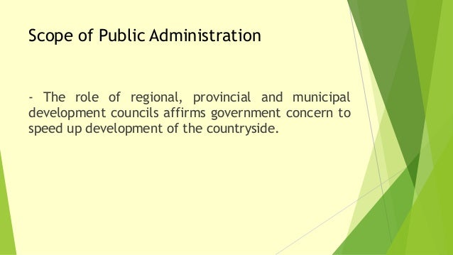 Nature and Scope of Public Administration