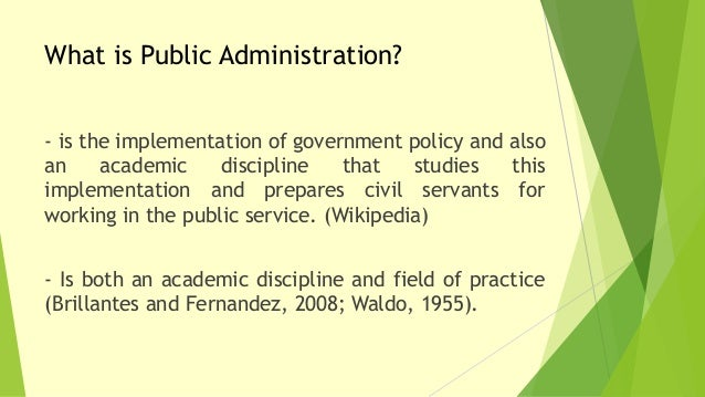 meaning and scope of public administration Public administration: meaning, nature, scope and importance public  administration: meaning, nature, scope and.