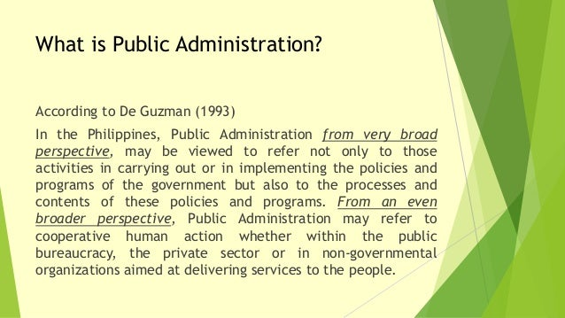 the scope of public administration Public administration – meaning, nature, scope & importance presented by: harinder kaur & drsahib singh introduction as a process, administration occurs in both public and private organizations.
