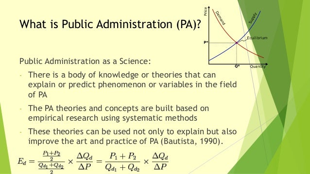 nature of public administration Public administration, the implementation of government policies today public administration is often regarded as including also some responsibility for determining the policies and programs of governments specifically, it is the planning, organizing, directing, coordinating, and controlling of.