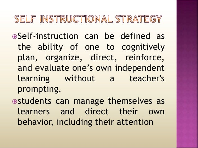 Nature And Scope Of Self Instructional Strategies