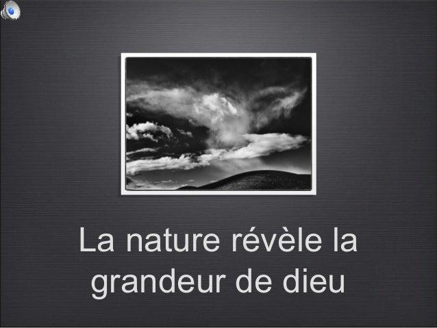 La nature révèle la grandeur de dieu