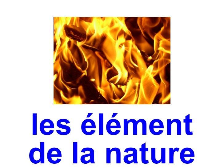 les élémentde la nature