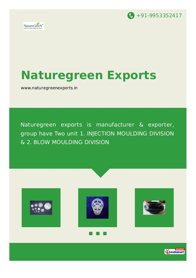 +91-9953352417 Naturegreen Exports www.naturegreenexports.in Naturegreen exports is manufacturer & exporter, group have Tw...