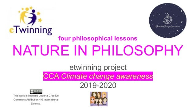 etwinning project CCA Climate change awareness 2019-2020 four philosophical lessons NATURE IN PHILOSOPHY
