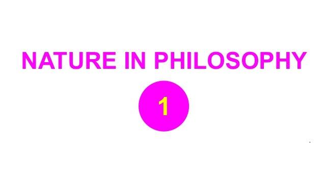 Nature in philosophy def Slide 2
