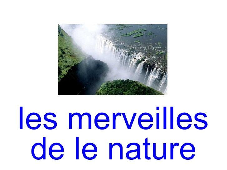 les merveilles de le nature