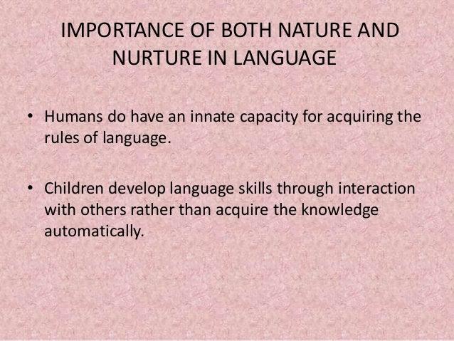 Nature vs nurture language acquisition essays