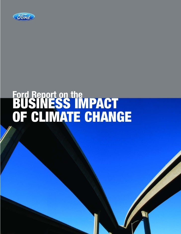 Ford Report on theBUSINESS IMPACTOF CLIMATE CHANGE