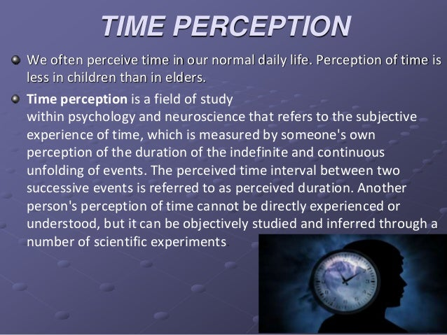 the experience and perception of time This selection of readings examines environmental experience and human perception  people, place, and space reader  human perception and environmental experience.
