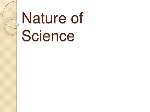 Nature ofScience
