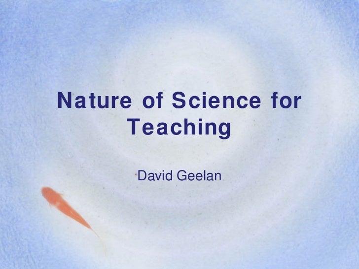 Nature of Science for Teaching David Geelan