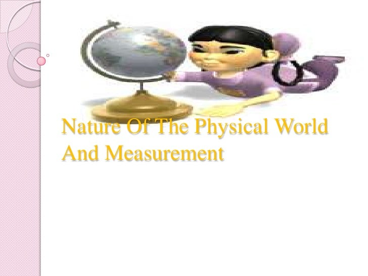 Nature Of The Physical WorldAnd Measurement