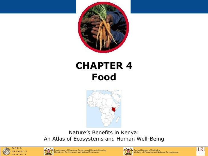 CHAPTER 4 Food Nature's Benefits in Kenya: An Atlas of Ecosystems and Human Well-Being