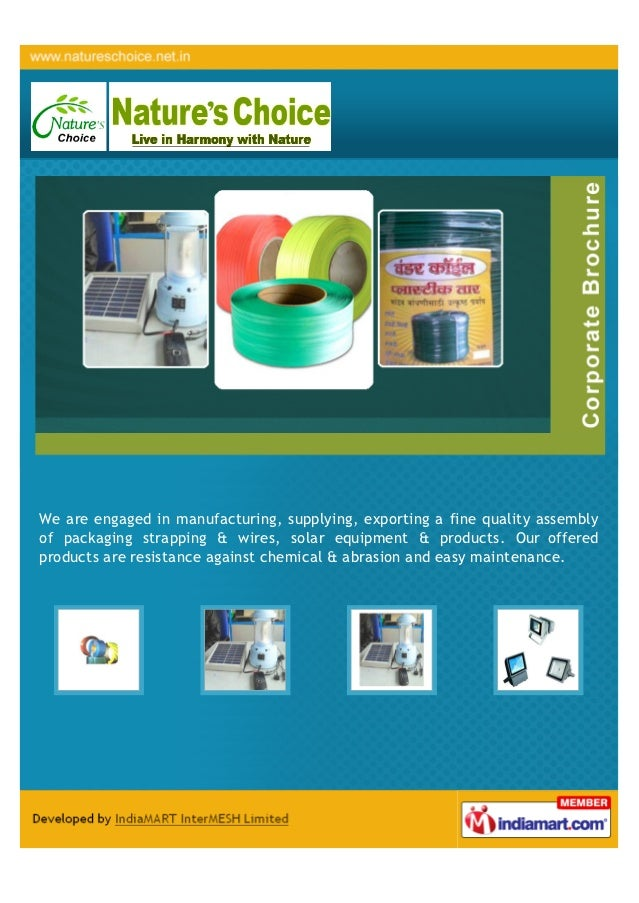 We are engaged in manufacturing, supplying, exporting a fine quality assemblyof packaging strapping & wires, solar equipme...