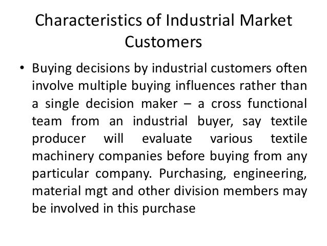 nature of industrial buying industrial marketing Business marketing: present and future by gary l lilien pennsylvania state university, usa 1 business marketing: nature and uniqueness industrial marketing or the new term, business marketing, is the marketing the nature and the structure of the buying centre, the organisational.