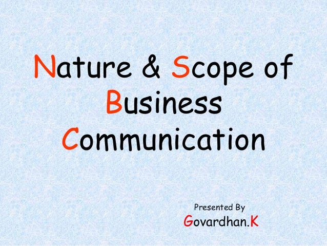scop of business communication Scope is best defined as the most valuable product/functionality that can be delivered within the constraints of a project or a business it is not an absolute entity like time or money.