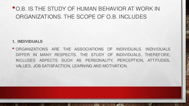 Fundamentals Of Human Behavior Nature And Scope