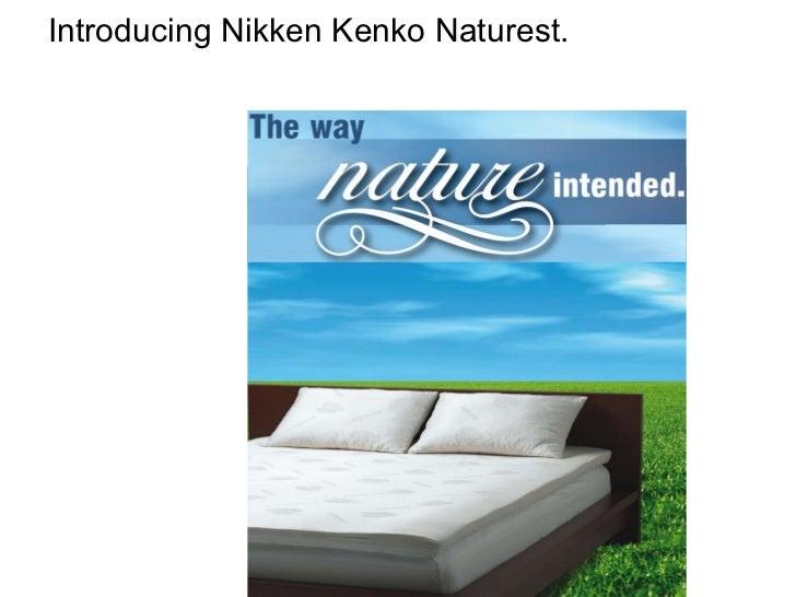 Introducing Nikken Kenko Naturest.