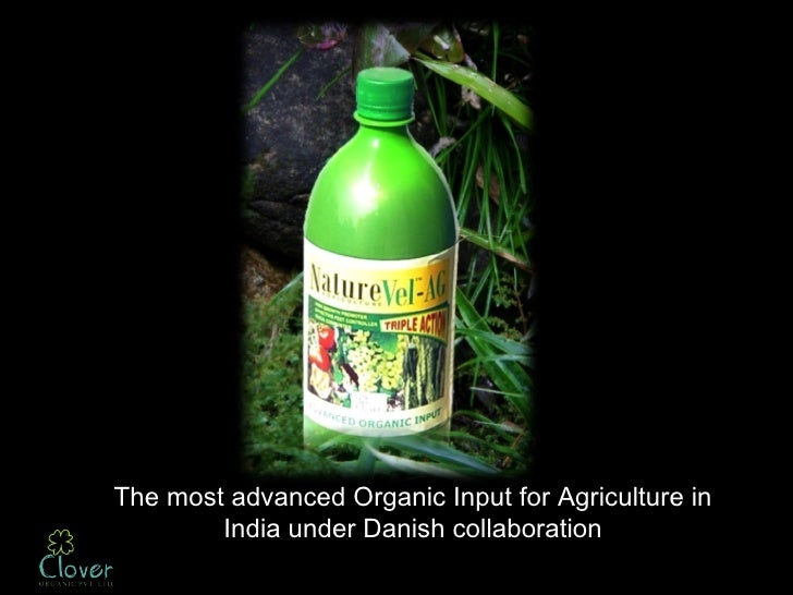 The most advanced Organic Input for Agriculture in        India under Danish collaboration