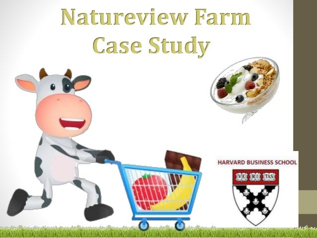 natureview case Natureview farm case study - food essay example founded in 1989, natureview farm, inc - natureview farm case study introduction is a small yogurt manufacturer.