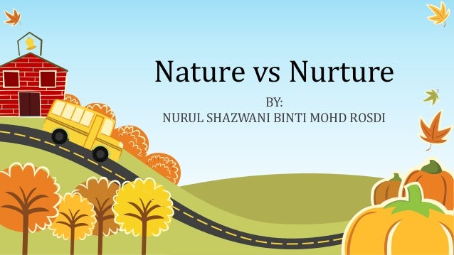 Nature vs nurture - Nurture images download ...
