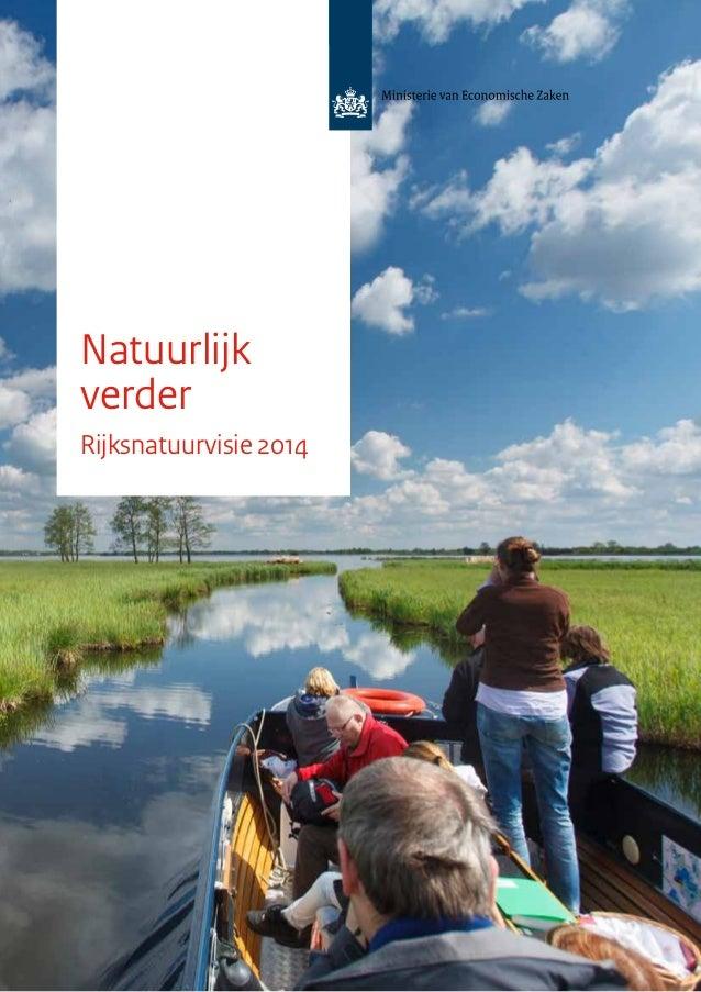 Natuurlijk verder Rijksnatuurvisie 2014