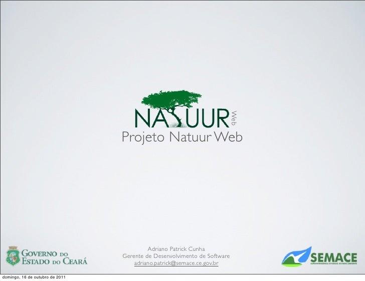 Web                                 Projeto Natuur Web                                          Adriano Patrick Cunha     ...