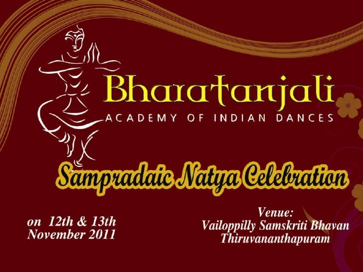 """ATTEND the EVENT• Search """"Natya Kutcheri """" in FACEBOOK for  More Details …!• http://www.facebook.com/event.php?eid=18  646..."""