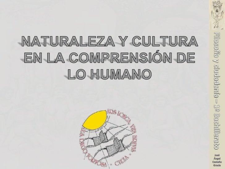 Naturaleza y cultura