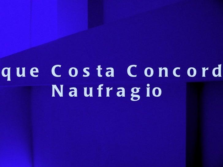 Buque Costa Concordia Naufragio