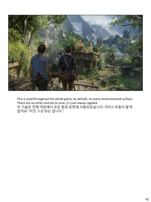 41 This is used throughout the whole game, by default, on every environmental surface. There are no artist controls to tun...