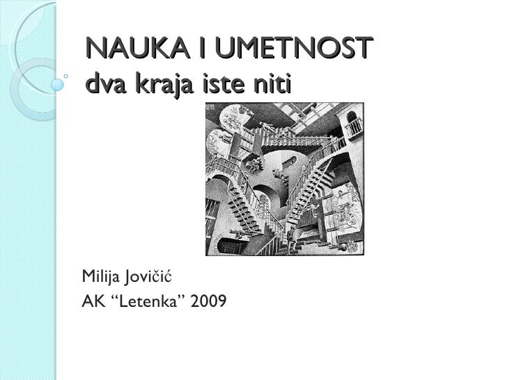 "NAUKA I UMETNOST dva kraja iste niti Milija Jovi čić AK ""Letenka"" 2009"