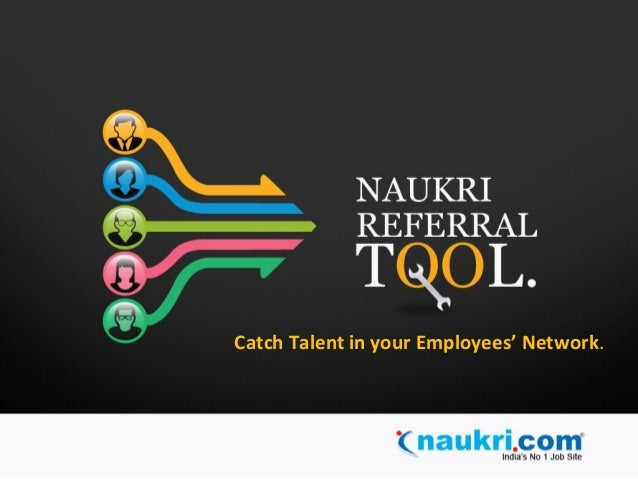 Catch Talent in your Employees' Network.