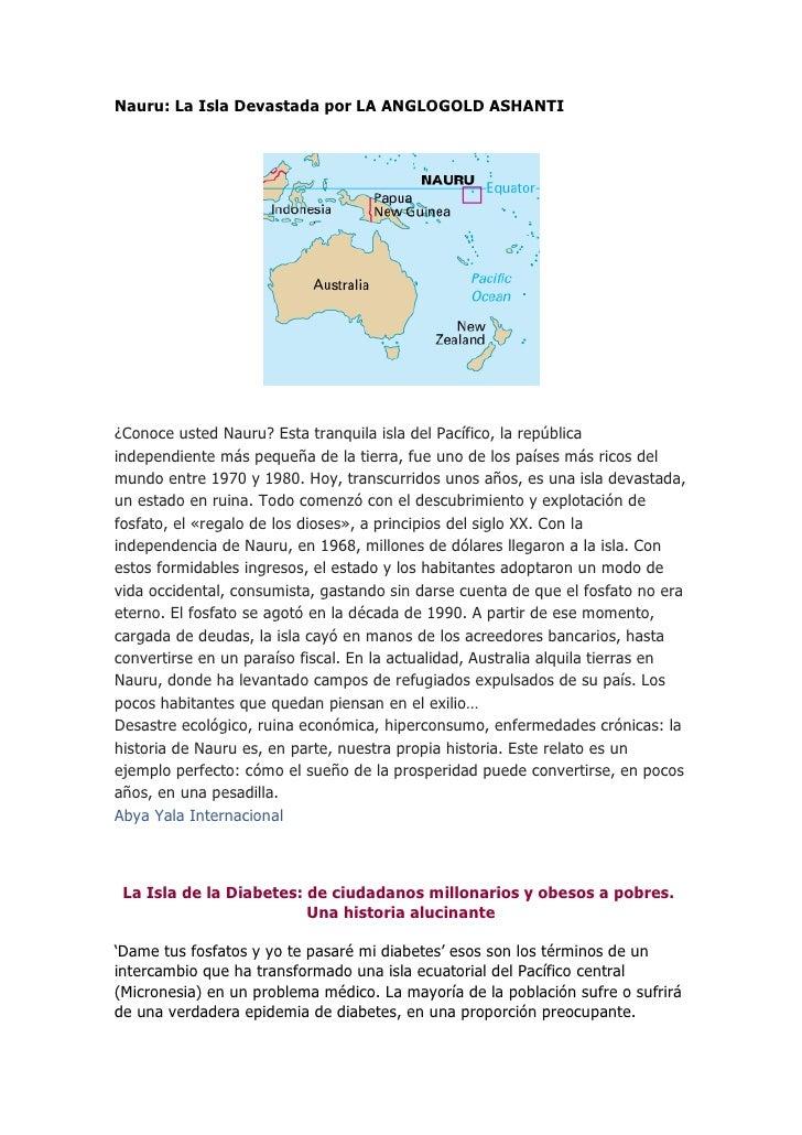 Nauru: La Isla Devastada por LA ANGLOGOLD ASHANTI¿Conoce usted Nauru? Esta tranquila isla del Pacífico, la repúblicaindepe...