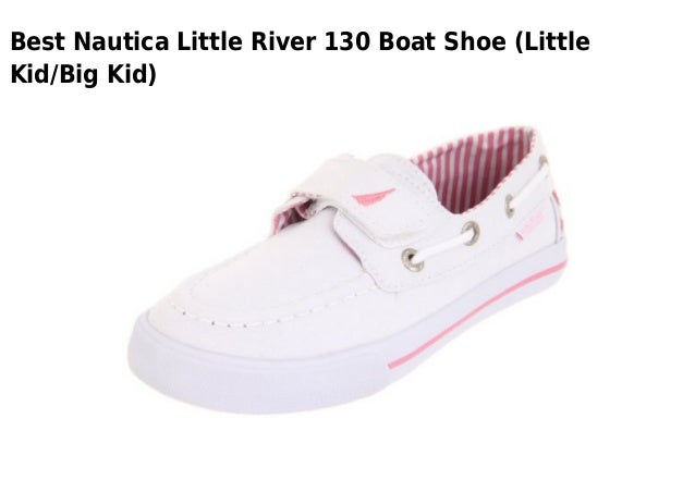 Best Nautica Little River 130 Boat Shoe (LittleKid/Big Kid)