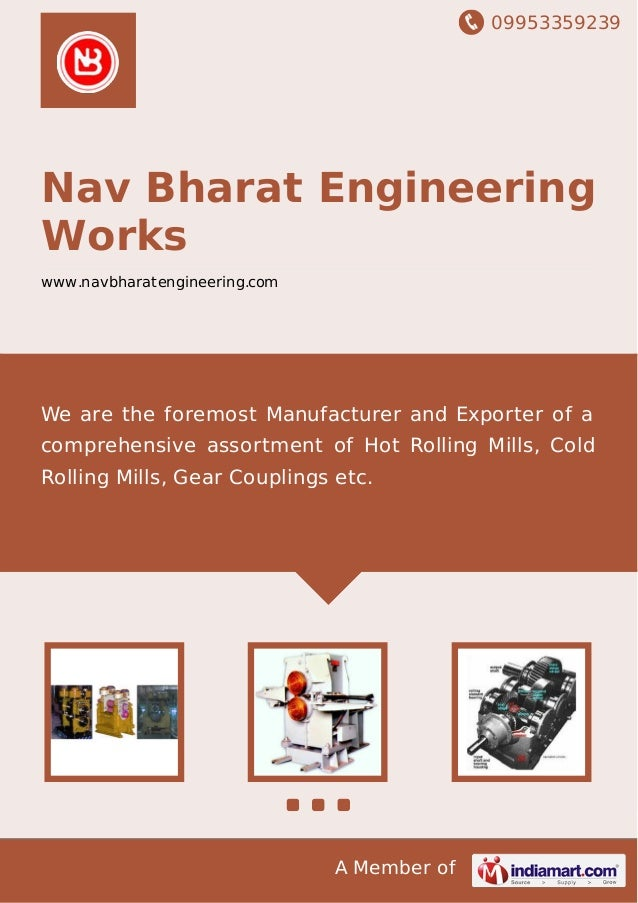 09953359239 A Member of Nav Bharat Engineering Works www.navbharatengineering.com We are the foremost Manufacturer and Exp...