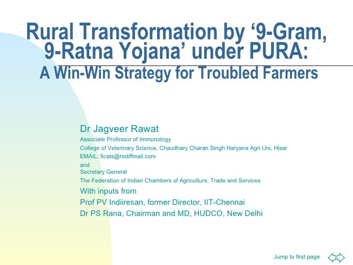Rural Transformation by '9-Gram, 9-Ratna Yojana' under PURA:   A Win-Win Strategy for Troubled Farmers Dr Jagveer Rawat As...
