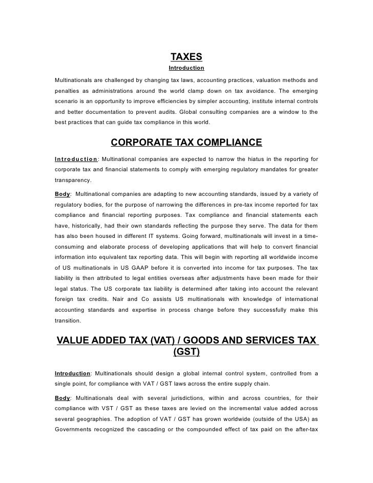 TAXES                                           IntroductionMultinationals are challenged by changing tax laws, accounting...