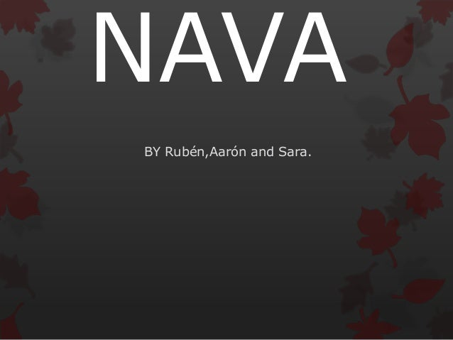 NAVA BY Rubén,Aarón and Sara.