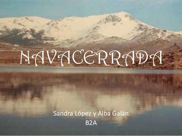 NAVACERRADA Sandra López y Alba Galán B2A